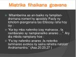 miatrika fihaikana goavana1