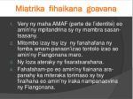 miatrika fihaikana goavana3