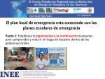 el plan local de emergencia esta conectado con los planes escolares de emergencia