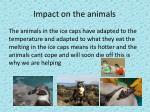 impact on the animals