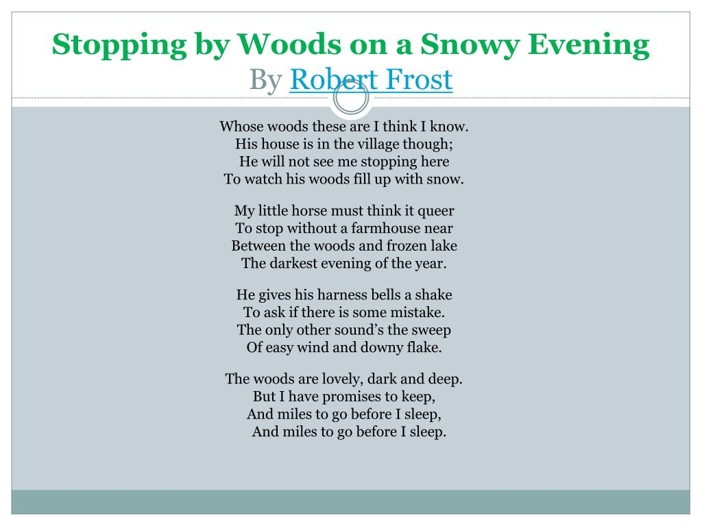 Ppt Stopping By Woods On A Snowy Evening By Robert Frost