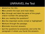 unraavel the test