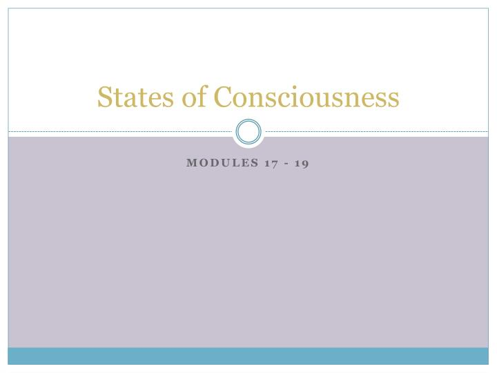 states of consciousness n.