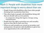 myth 3 people with disabilities have more important things to worry about than sex