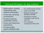 universal strategies for all students