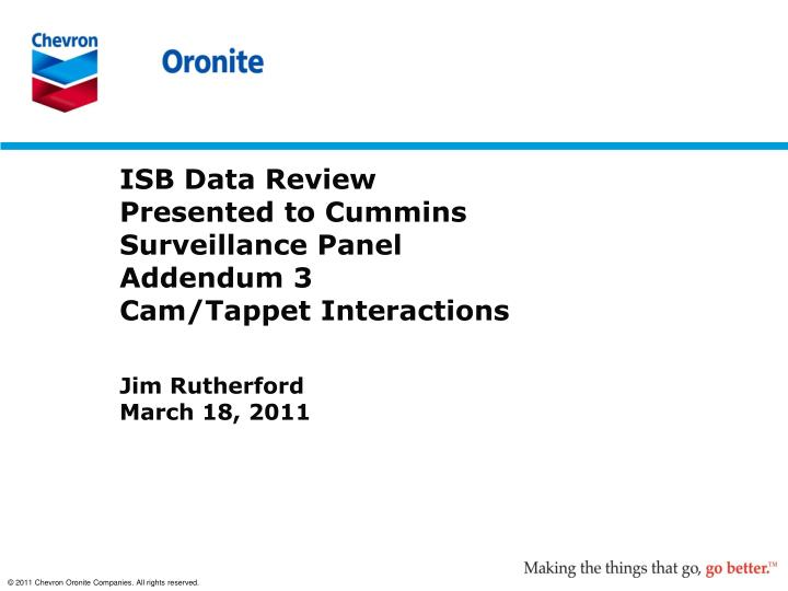 isb data review presented to cummins surveillance panel addendum 3 cam tappet interactions n.