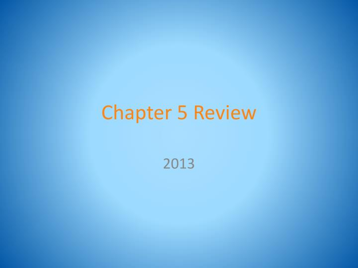 chapter 5 review n.
