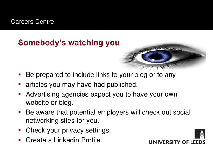 Somebody's watching you...............