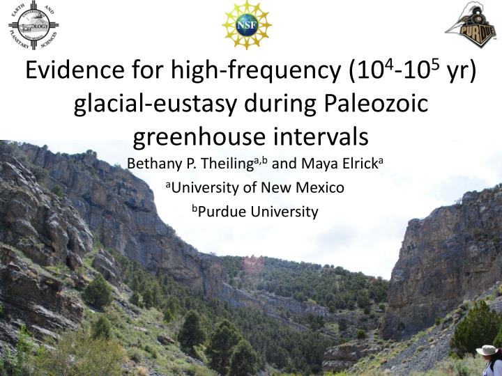 evidence for high frequency 10 4 10 5 yr glacial eustasy during paleozoic greenhouse intervals n.