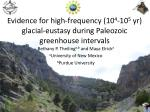 evidence for high frequency 10 4 10 5 yr glacial eustasy during paleozoic greenhouse intervals