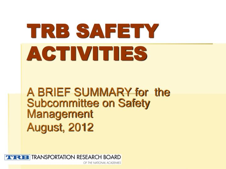 trb safety activities n.