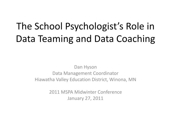 the school psychologist s role in data teaming and data coaching n.