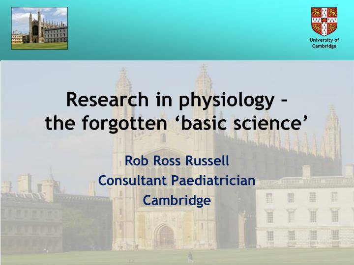 research in physiology the forgotten basic science n.