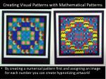 creating visual patterns with mathematical patterns