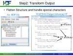 step2 transform output