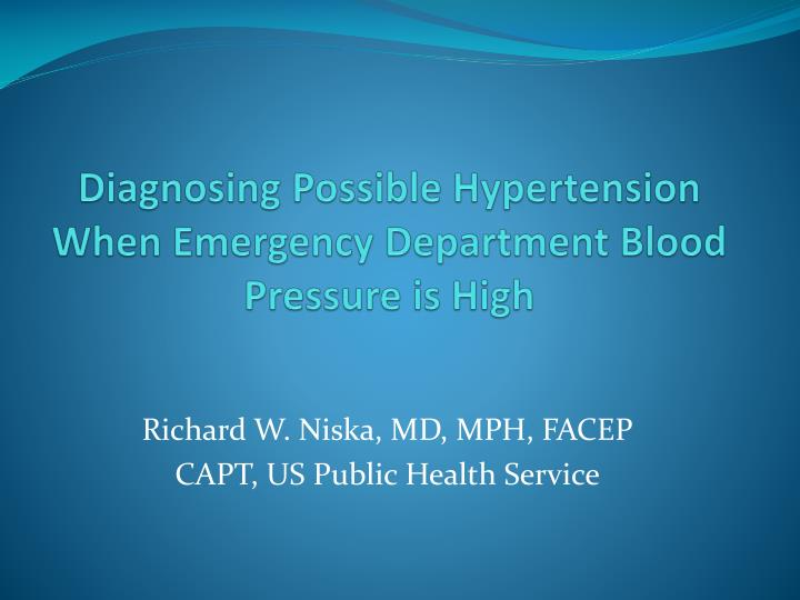 diagnosing possible hypertension when emergency department blood pressure is high n.
