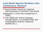 last week special northern sea conference moscow