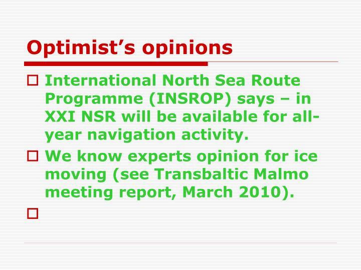 Optimist's opinions