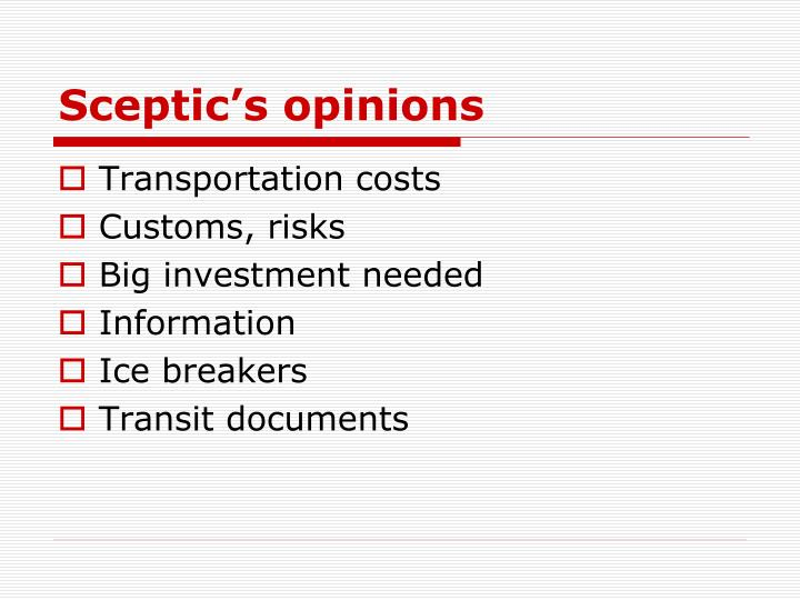 Sceptic's opinions