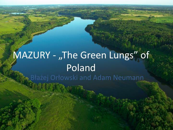 mazury the green lungs of poland