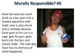 morally responsible 5