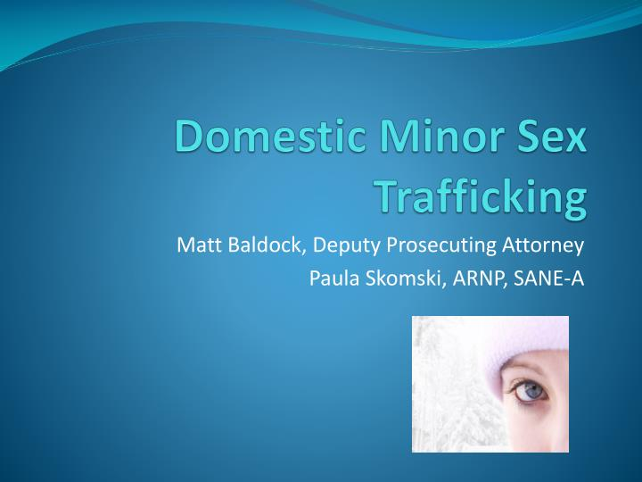 domestic minor sex trafficking n.