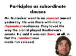 participles as subordinate clauses4
