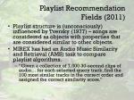 playlist recommendation fields 2011