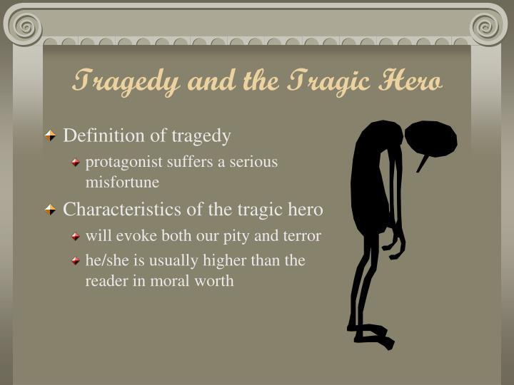 Tragedy and the Tragic Hero
