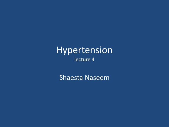 hypertension lecture 4 n.