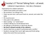 tuesday s 3 rd period talking point all week3