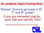 uil academic teams forming now
