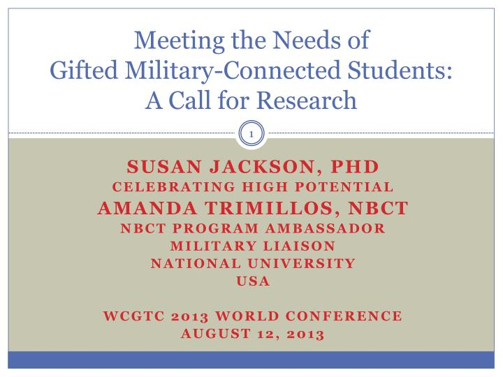 meeting the needs of gifted military connected students a call for research n.
