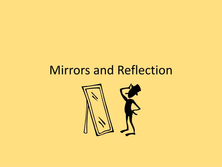 mirrors and reflection n.