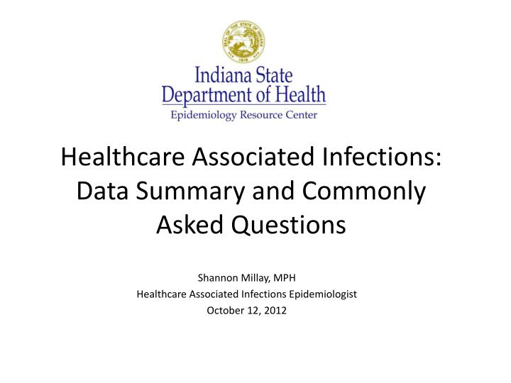 healthcare associated infections data summary and commonly asked questions n.
