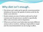 why diet isn t enough