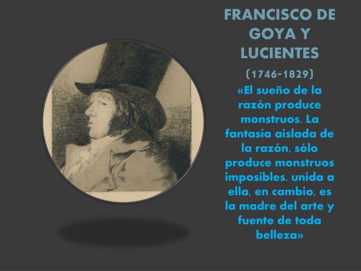 Francisco de goya y lucientes 1746 1829