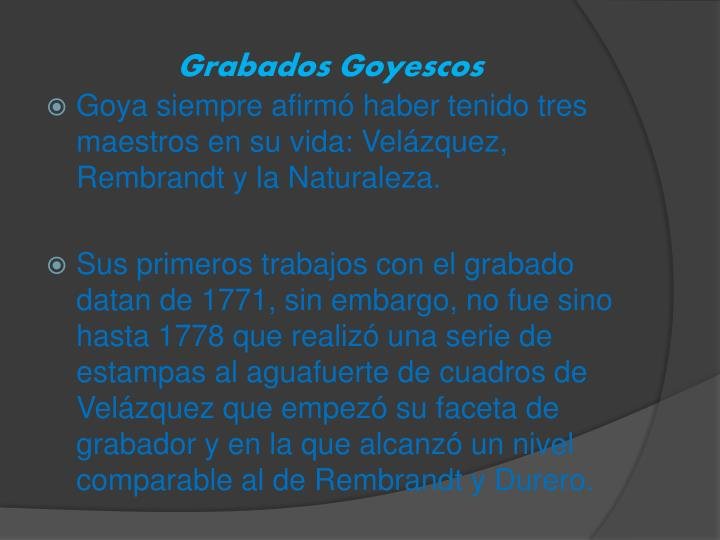 Grabados Goyescos