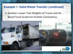 example 1 solid waste transfer continued