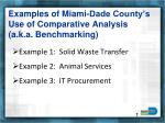 examples of miami dade county s use of comparative analysis a k a benchmarking