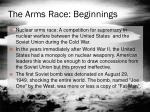 the arms race beginnings