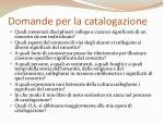 domande per la catalogazione