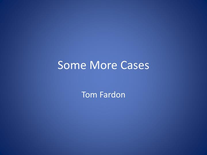 some more cases n.