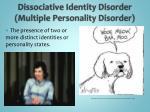 dissociative identity disorder multiple personality disorder