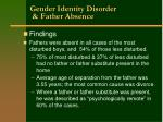 gender identity disorder father absence