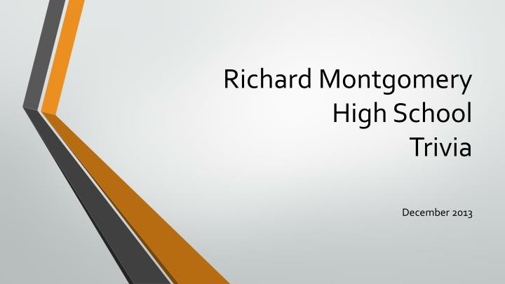 richard montgomery high school trivia n.