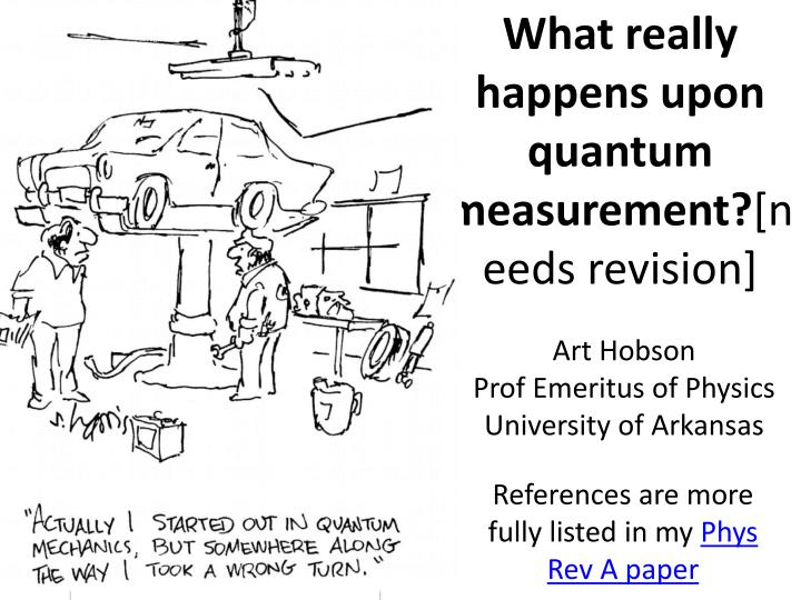 what really happens upon quantum measurement needs revision n.