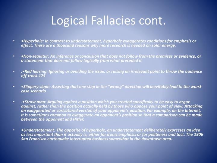 Logical Fallacies cont.