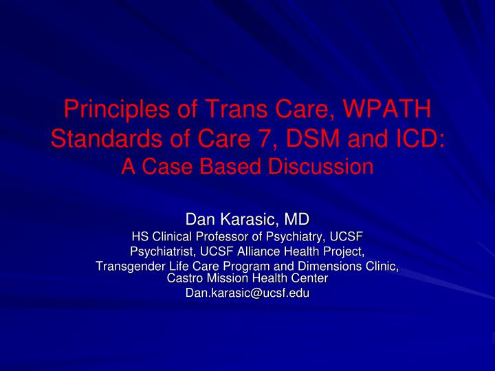 principles of trans care wpath standards of care 7 dsm and icd a case based discussion n.