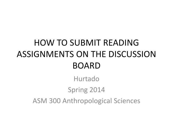 how to submit reading assignments on the discussion board n.